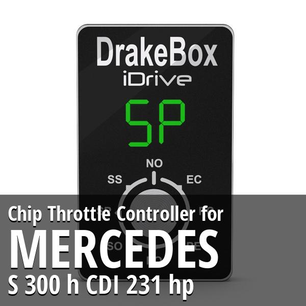 Chip Mercedes S 300 h CDI 231 hp Throttle Controller
