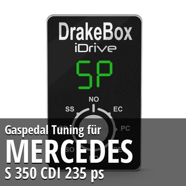 Gaspedal Tuning Mercedes S 350 CDI 235 ps